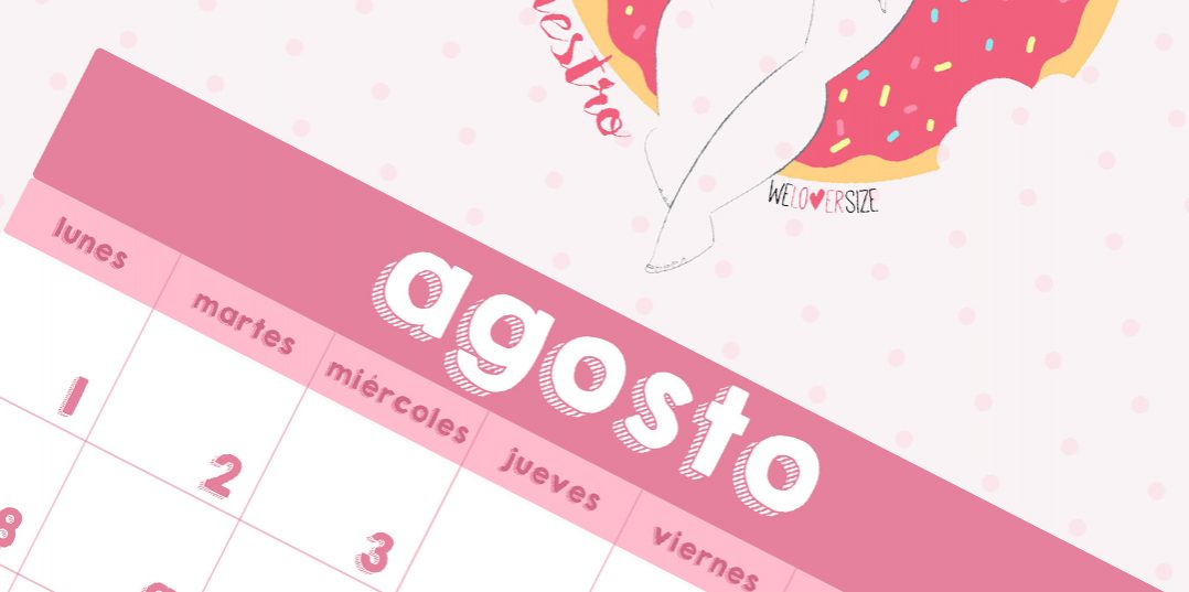 Descarga tu calendario Weloversize – Agosto